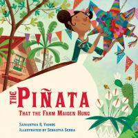 Cover image for The piñata that the farm maiden hung