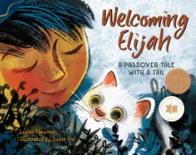 Cover image for Welcoming Elijah : a Passover tale with a tail
