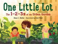 Cover image for One little lot : the 1-2-3s of an urban garden