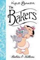 Cover image for The Bakers : babies and kittens