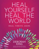 Cover image for Heal yourself--heal the world
