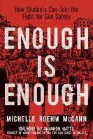 Cover image for Enough is enough : how students can join the fight for gun safety