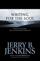 Cover image for Writing for the soul : instruction and advice from an extraordinary writing life