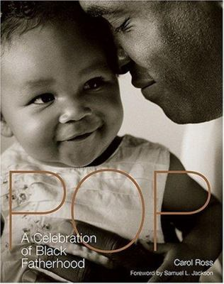 Cover image for Pop : a celebration of Black fatherhood