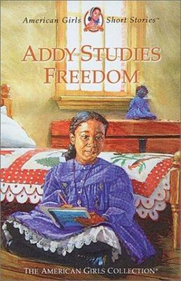 Cover image for Addy studies freedom