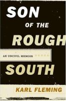 Cover image for Son of the rough South : an uncivil memoir