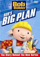 Cover image for Bob the Builder. Bob's big plan