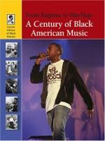 Cover image for From ragtime to hip-hop : a century of Black American music