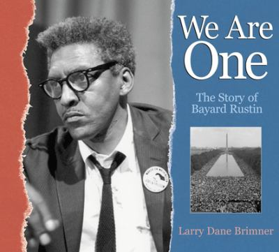 Cover image for We are one : the story of Bayard Rustin