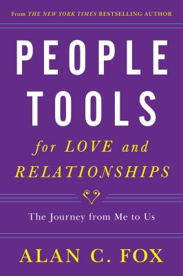 Cover image for People tools for love and relationships : the journey from me to us