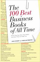 Cover image for The 100 best business books of all time : what they say, why they matter, and how they can help you
