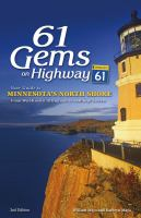 Cover image for 61 gems on Highway 61 : your guide to Minnesota's North Shore : from well known attractions to best kept secrets