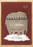 Cover image for Enormous smallness : a story of E. E. Cummings