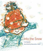 Cover image for Into the snow