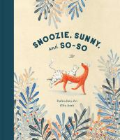 Cover image for Snoozie, Sunny, and So-So