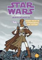 Cover image for Star wars. Clone Wars adventures. Vol. 2