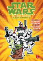 Cover image for Star wars. Clone Wars adventures. Vol. 3