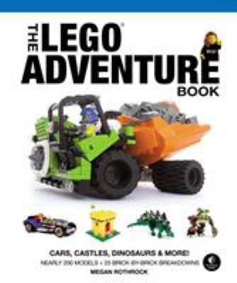 Cover image for The LEGO adventure book. Volume 1, Cars, castles, dinosaurs & more!