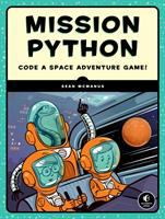 Cover image for Mission Python : code a space adventure game