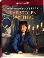 Cover image for The stolen sapphire : a Samantha mystery