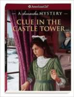 Cover image for Clue in the castle tower : a Samantha mystery