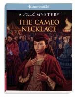 Cover image for The cameo necklace : a Cecile mystery