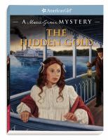 Cover image for The hidden gold : a Marie-Grace mystery