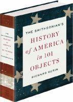 Cover image for The Smithsonian's History of America in 101 Objects