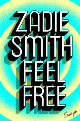 Cover image for Feel free : essays