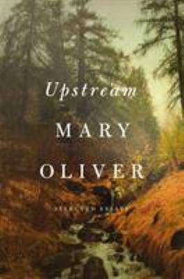 Cover image for Upstream : selected essays