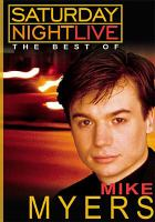 Cover image for Saturday night live the best of Mike Myers