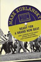 "Cover image for Ready for a brand new beat : how ""Dancing in the street"" became the anthem for a changing America"