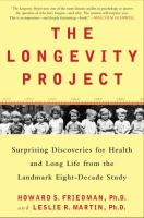 Cover image for The longevity project : surprising discoveries for health and long life from the landmark eight-decade study