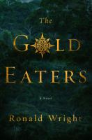 Cover image for The gold eaters