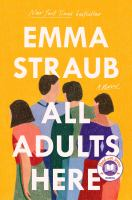 Cover image for All adults here : a novel