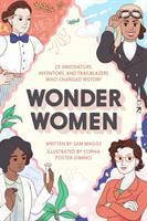 Cover image for Wonder women : 25 innovators, inventors, and trailblazers who changed history