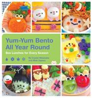 Cover image for Yum-yum bento all year round : box lunches for every season