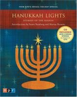 Cover image for Hanukkah lights : stories of the season : from NPR's annual holiday special
