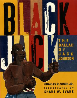 Cover image for Black Jack : the ballad of Jack Johnson