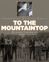 Cover image for To the mountaintop! : my journey through the civil rights movement