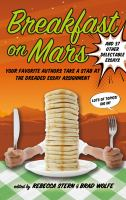 Cover image for Breakfast on Mars : and 37 other delectable essays