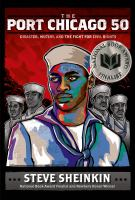 Cover image for The Port Chicago 50 : disaster, mutiny, and the fight for civil rights
