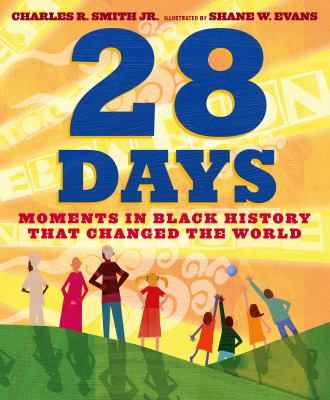 Cover image for 28 days : moments in Black history that changed the world