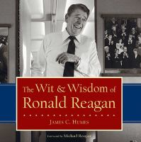 Cover image for The wit & wisdom of Ronald Reagan