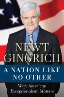 Cover image for A nation like no other : why American exceptionalism matters