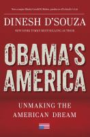 Cover image for Obama's America : unmaking the American dream