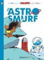 Cover image for The Astrosmurf : a Smurfs graphic novel