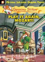 Cover image for Geronimo Stilton : Play it again, Mozart!