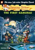 Cover image for Geronimo Stilton : the first samurai