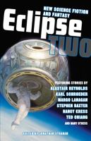 Cover image for Eclipse 2 : new science fiction and fantasy